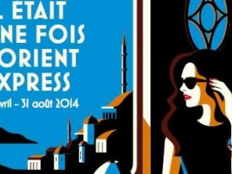 C'era una volta l'Orient Express all'Institut du Monde Arabe  – Eventi a Parigi