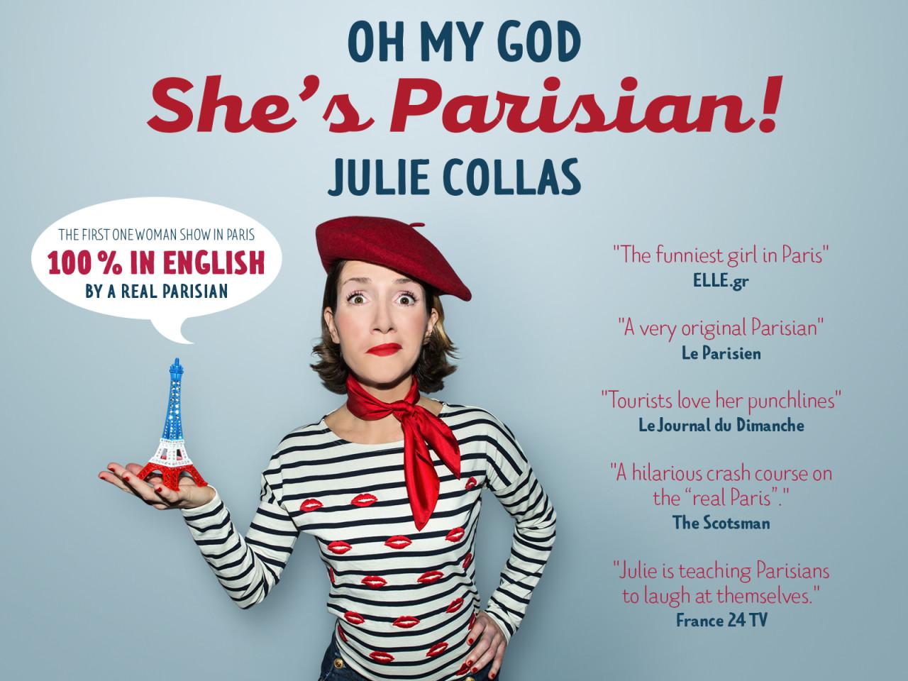 """Spettacolo comico di J. Collas """"Oh my God She's Parisian""""- Parigi.it"""